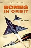 Bombs In Orbit (Vintage Ace SF, D-377)