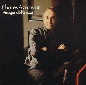 Charles Aznavour - Visages De L