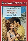 img - for Heartless Abduction (Harlequin Romance, No. 317) book / textbook / text book