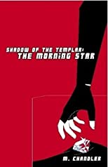 Shadow of the Templar: The Morning Star
