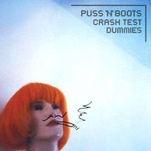 Crash Test Dummies - Puss