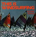 img - for This Is Windsurfing book / textbook / text book