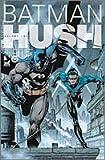 バットマンHUSH (#2) (JIVE AMERICAN COMICSシリーズ)