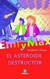 echange, troc Gemma Lienas i Massot - El asteroide destructor