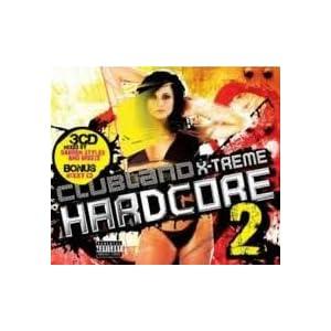 Clubland Extreme Hardcore 4 - Various: Amazonde: