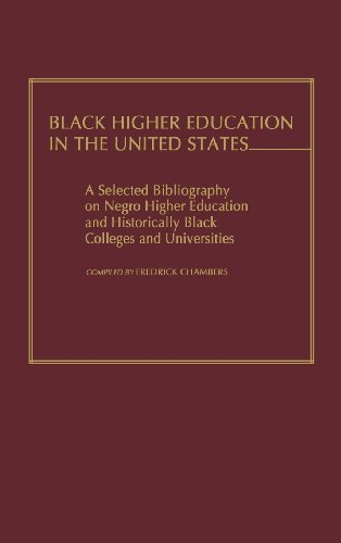 Black Higher Education in the United States: A Selected Bibliography on Negro Higher Education and Historically Black Colleges and Universities