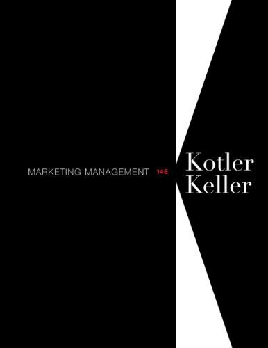 Marketing Management (14th Edition) by Kotler, Philip Published by Prentice Hall 14th (fourteenth) edition (2011) Hardcover