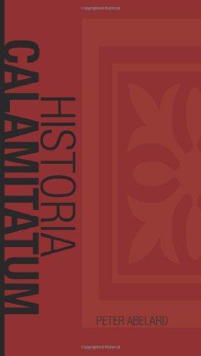 Historia Calamitatum: The Story of my misfortunes