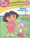 Sustantivos/ Nouns: Primeros Nombres De Objetos (Dora the Explorer)