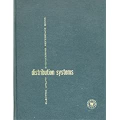 Distribution Systems (Electric Utility Engineering Reference Book, 3)