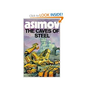 Caves of Steel - Isaac Isamov