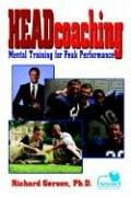 Headcoaching: Mental Training for Peak Performance