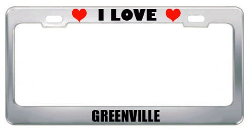 I Love Greenville Nc City Country Stainless Steel Metal License Plate Frame Tag Border