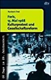 img - for Paris, 13. Mai 1968. 20 Tage im 20. Jahrhundert. book / textbook / text book