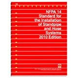 NFPA 14: Standard for the Installation of Standpipe and Hose Systems, 2010 Edition - B00515I7G8