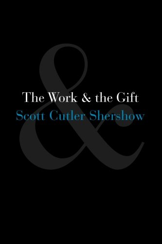 The Work and the Gift by Scott Shershow