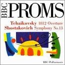 Shostakovich: Symphony No.13, Tchaikovsky: 1812 Overture