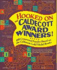 Hooked on the Caldecott Award Winners: 60 Crossword Puzzles Based on the Caldecott Gold Medal Books, Marguerite Lewis