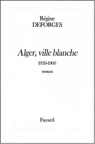 La bicyclette bleue, volume 8 : Alger, ville blanche - 1959-1960