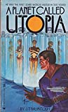 Planet Called Utopia