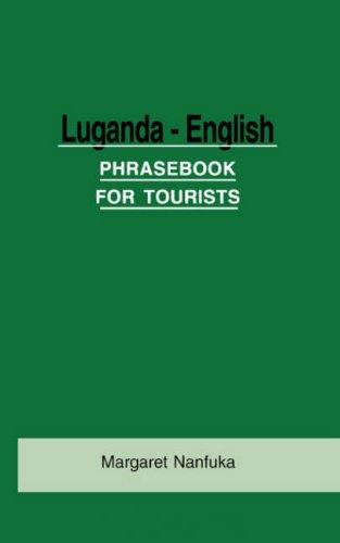 Luganda-English Phrase Book for Tourists