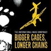 The (International) Noise Conspiracy - Bigger Cages, Longer Chains - Zortam Music