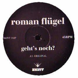 Roman Flugel / Geht's Noch
