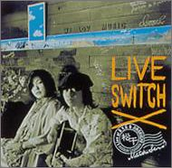 LIVE SWITCH