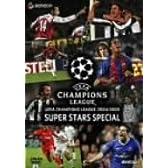 UEFAチャンピオンズリーグ 2004/2005 スーパースターズ [DVD]