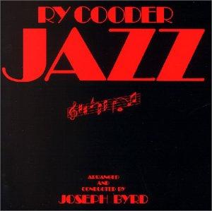 Ry Cooder - Jazz - Zortam Music