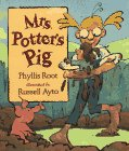 Mrs. Potter's Pig (1564029247) by Root, Phyllis