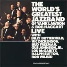Live by World's Greatest Jazz Band, Yank Lawson and Bob Haggart