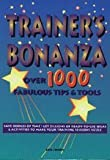 Trainers Bonanza: Over 1000 Fabulous Tips & Tools