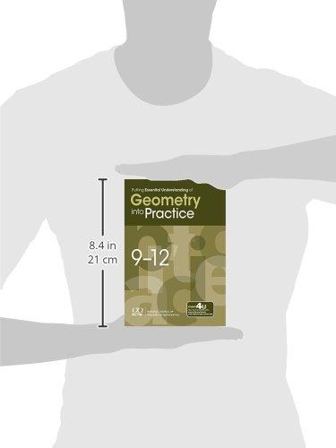 Putting Essential Understanding of Geometry into Practice: 9-12 (Putting Essential Understanding into Practice Series)