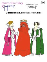 Late Elizabethan and Jacobean Loose Gowns Pattern (Elizabethan Costume Pattern)