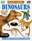 img - for Dinosaurs (Make It Work!, Science) book / textbook / text book