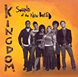 Kingdom Sound Of The New Breed