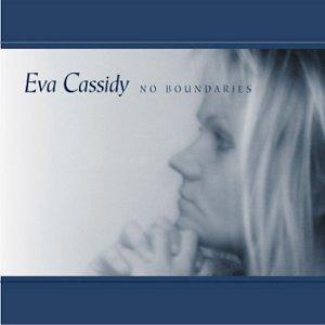 Eva Cassidy - No Boundaries - Amazon.com Music