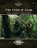 The Path of Kane (Solomon Kane, Savage Worlds, S2P10403) (0982817584) by Tony Lee