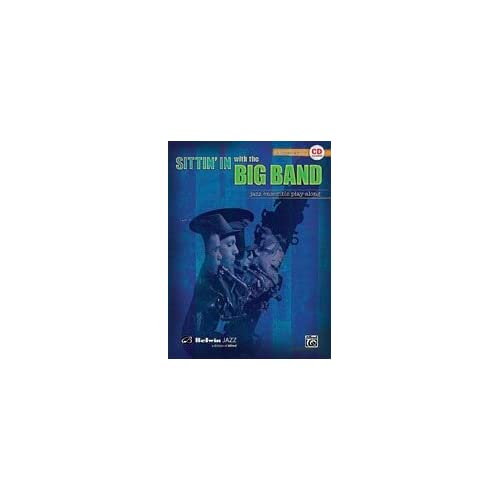 Sittin In with the Big Band for Alto Saxophone (Book and CD)