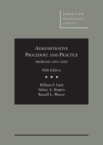 Administrative Procedure and Practice (American Casebook Series) PDF
