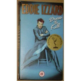 Eddie Izzard: Dress to Kill [VHS]