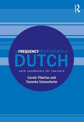 A Frequency Dictionary of Dutch( Core Vocabulary for Learners)[FREQUENCY DICT OF DUTCH][Paperback]