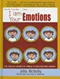 I am Your Emotions