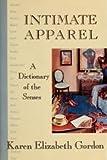 Intimate Apparel (0812912225) by Gordon, Karen Elizabeth