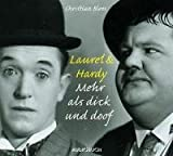Laurel & Hardy - Mehr als dick und doof - 1 Audio-CD: Mehr als Dick und Doof - Christian Blees