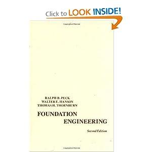 Foundation Engineering Ralph B Peck Walter E Hanson
