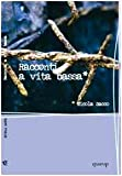 img - for Racconti a vita bassa book / textbook / text book