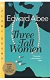 Three Tall Women (0452274001) by Albee, Edward