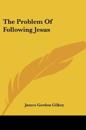 The Problem of Following Jesus